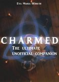 Charmed - The ultimate unofficial companion: (eBook, ePUB)