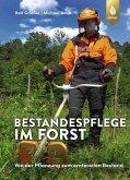 Bestandespflege im Forst (eBook, PDF)