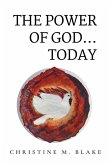 The Power of God...Today