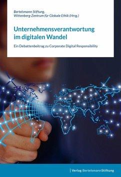 Unternehmensverantwortung im digitalen Wandel (eBook, ePUB)