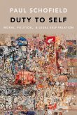 Duty to Self: Moral, Political, and Legal Self-Relation