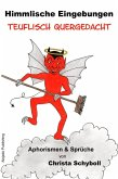 Himmlische Eingebungen teuflisch quergedacht (eBook, ePUB)