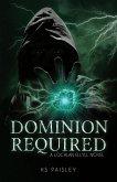 Dominion Required: A Lochlan Ellyll Novel