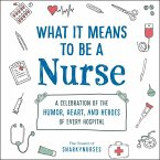 What It Means to Be a Nurse (eBook, ePUB)