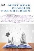 50 Must Read Classics for Children (eBook, ePUB)