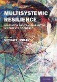 Multisystemic Resilience: Adaptation and Transformation in Contexts of Change