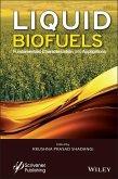Liquid Biofuels: Fundamentals, Characterization, and Applications