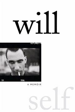 Will: A Memoir - Self, Will