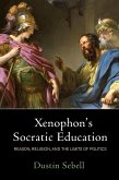 Xenophon's Socratic Education (eBook, ePUB)