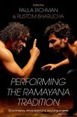 Performing the Ramayana Traditions: Enactment, Interpretation, and Argument