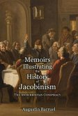 Memoirs Illustrating the History of Jacobinism - Part 1: The Antichristian Conspiracy