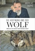 Die Hoffnung und der Wolf (Mängelexemplar)