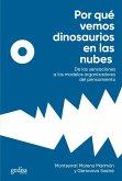 Por qué vemos dinosaurios en las nubes (eBook, ePUB)