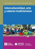 Interculturalidad, arte y saberes tradicionales (eBook, ePUB)