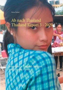 Ab nach Thailand Thailand Report 3. - 2020 (eBook, ePUB)