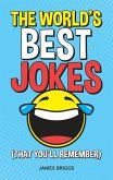 The World's Best Jokes (That You'll Remember) (eBook, ePUB)