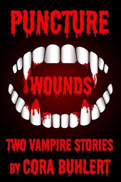 Puncture Wounds (eBook, ePUB) - Buhlert, Cora