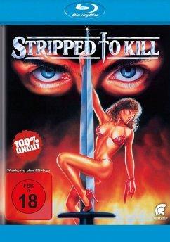 Stripped to Kill (uncut) (Blu-ray)