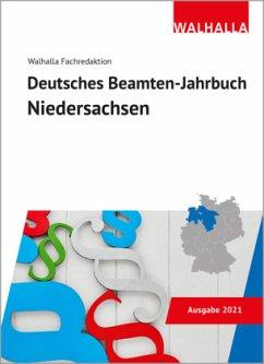 Deutsches Beamten-Jahrbuch Niedersachsen 2021 - Walhalla Fachredaktion