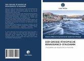 DER GROSSE ÄTHIOPISCHE RENAISSANCE-STAUDAMM