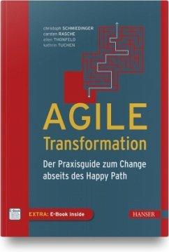 Agile Transformation - Schmiedinger, Christoph;Rasche, Carsten;Thonfeld, Ellen