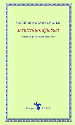 Deutschlandglotzen (eBook, ePUB) - Stadelmaier, Gerhard