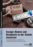 Escape Rooms und Breakouts in der Schule einsetzen (eBook, PDF)