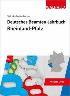 Deutsches Beamten-Jahrbuch Rheinland-Pfalz 2021 - Walhalla Fachredaktion