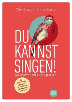 Du kannst singen! (eBook, ePUB)