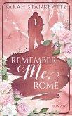 Remember Me, Rome