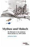 Mythos und Moloch