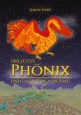 Der letzte Phönix und das Ritual von Iunu (eBook, ePUB)