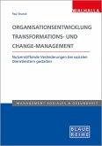 Organisationsentwicklung, Transformations- und Change-Management