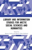 Library and Information Studies for Arctic Social Sciences and Humanities (eBook, ePUB)