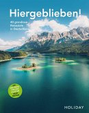 HOLIDAY Reisebuch: Hiergeblieben! Die Weltreise vor der Haustür geht weiter (eBook, ePUB)