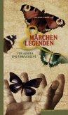 Märchen und Legenden