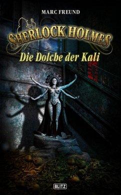 Sherlock Holmes - Neue Fälle 29: Die Dolche der Kali (eBook, ePUB) - Freund, Marc