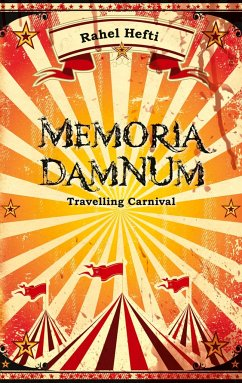 Memoria Damnum Carnival