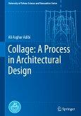 Collage: A Process in Architectural Design