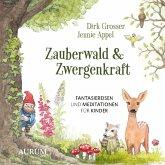 Zauberwald & Zwergenkraft, 1 Audio-CD