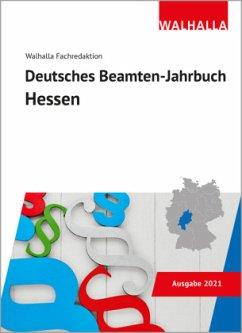 Deutsches Beamten-Jahrbuch Hessen 2021 - Walhalla Fachredaktion