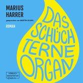 Das schüchterne Organ (ungekürzt) (MP3-Download)