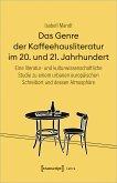 Das Genre der Kaffeehausliteratur im 20. und 21. Jahrhundert (eBook, PDF)