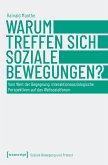 Warum treffen sich soziale Bewegungen? (eBook, ePUB)