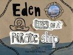 Eden Lives On A Pirate Ship (eBook, ePUB)