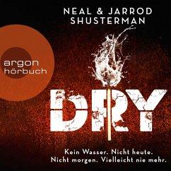 Dry (Ungekürzte Lesung) (MP3-Download) - Shusterman, Neal; Shusterman, Jarrod