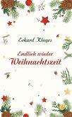Endlich wieder Weihnachtszeit (eBook, PDF)
