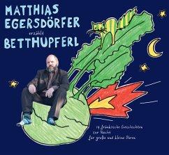 Erzählt Betthupferl - Egersdörfer,Matthias