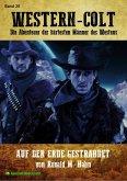 WESTERN-COLT, Band 26: AUF DER ERDE GESTRANDET (eBook, ePUB)