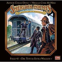 Sherlock Holmes - Die geheimen Fälle des Meisterdetektivs, Folge 42: Der Tote im Extra-Waggon (MP3-Download) - Doyle, Arthur Conan